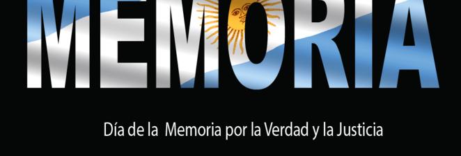 24 DE MARZO – DIA NACIONAL DE LA MEMORIA, VERDAD Y JUSTICIA